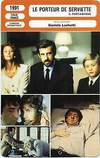 Movie Card. Fiche Cinéma. Le porteur de serviette / Il portaborse (Italie) 1991