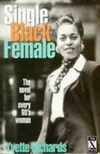 Single Black Female by Yvette Richards (1996, Paperback)