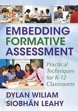 Embedding Formative Assessment : Practical Techniques for K-12 Classrooms by...