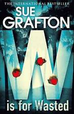 Grafton  Sue-W Is For Wasted  BOOKH NEW