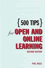 500 Tips for Open and Online Learning by Phil Race (Paperback, 2004)