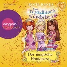 Banks, Rosie - Drei Freundinnen im Wunderland 07: Der magische Honigberg