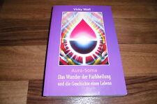 Vicky Wall -- AURA SOMA // Wunder der Farbheilung von Edition Sternenprinz 1996