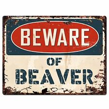 PP1824 Beware of BEAVER Plate Rustic Chic Sign Home Store Wall Decor Gift