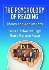 The Psychology of Reading: Theory and Applications by Paula J. Schwanenflugel Pa