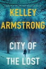 "NEW Police Procedural with a female hero: ""City of the Lost"" By Kelley Armstrong"