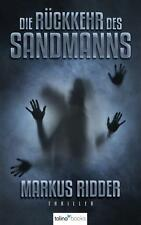 MARKUS RIDDER: DIE RÜCKKEHR DES SANDMANNS - Psychothriller