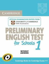 Cambridge Preliminary English Test for Schools 1 Student's Book without Answers:
