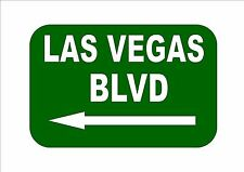 Las Vegas Freeway Reproduction Sign Las Vegas BVLD  Novelty USA Vegas Sign