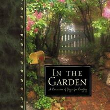 In the Garden: A Collection of Prayers for Everyday-ExLibrary