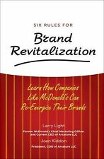 Six Rules for Brand Revitalization: Learn How Companies Like McDonald'-ExLibrary