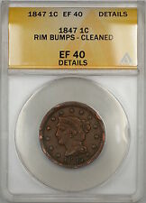1847 Braided Hair Large Cent 1c Coin Anacs Ef-40 Details Cleaned-Rim Bumps