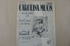 songsheet CAROLINA MOON, Little Emmie, 1928