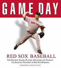 Game Day: Red Sox Baseball: The Greatest Games, Players, Managers and -ExLibrary