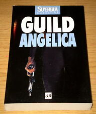GUILD ANGELICA Thriller Noir Legal 1°ediz. SuperBUR RIZZOLI 1998