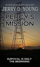 Percy's Mission by Jerry D. Young (2015, Paperback)