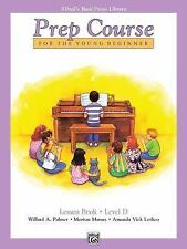 Alfred's Basic Piano Prep Course Lesson Book, Bk D: For the Young Beginner (Alf