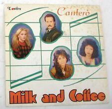 """MILK AND COFFEE - CANTERO' - DANNY - 45gg 7"""" NUOVO"""