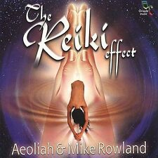 The Reiki Effect, Vol. 1 by Aeoliah/Mike Rowland (CD, Aug-2000, Oreade Music)