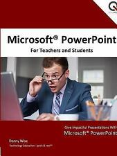 Microsoft PowerPoint for Teachers and Students by Donny Wise (2015, Paperback)