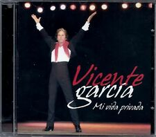 VICENTE GARCIA - Mi Vida Privada - SPAIN CD Hollywood 2007 - Morena De Mi Copla