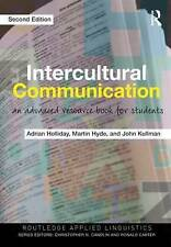 Intercultural Communication: An advanced resource book for students (Routledge A