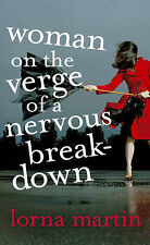 Woman on the Verge of a Nervous Breakdown: Life, Love and a Year on the Couch