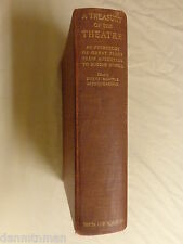 A Treasury of the Theatre Anthology of great plays from Aeschylus to O'Neill