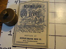 Orig. Vintage Label: NORWEGIAN COD LIVER OIL, huntley-draper drug co OREGON CITY