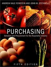 Purchasing: Selection and Procurement for the Hospitality Industry, 5th Edition