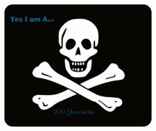 FLAG  MOUSE PAD Jimmy Buffett Fans YES I AM A PIRATE   .. 200 yrs too late