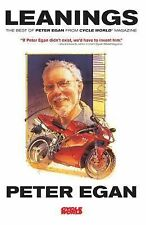 Leanings : The Best of Peter Egan from Cycle World Magazine by Peter Egan...