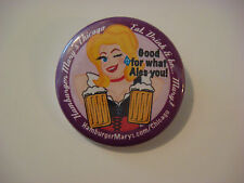 BEER BUTTON Pinback    HAMBURGER MARY'S Chicago Eats    Good For What ALES You~