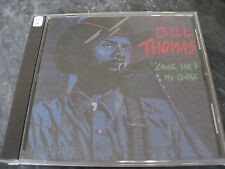 BILL THOMAS 'cause she's my baby CD BLUES ROCK RYTHM ROCKERS