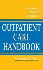 The Outpatient Care Handbook by Daniel Garcia, Peter A. Glassman and Judith...