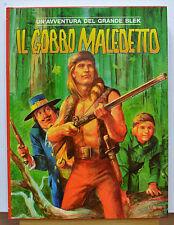 IL GOBBO MALEDETTO, UN' AVVENTURA DEL GRANDE BLEK 1997 LUPETTI EDITORE