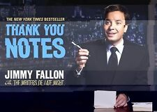 Thank You Notes by Jimmy Fallon and Late Night with David Letterman Writers...