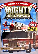 Mighty Machine: Lights Ladders NEW! DVD, FREE SHIP! CHILDRENS ,Fire Trucks