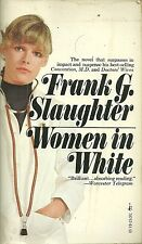Women in White Frank G. SLaughter Paperback 1975
