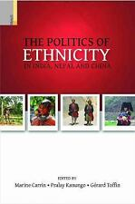 Politics of Ethnicity in India, Nepal and China (2015, Paperback)