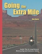 Going the Extra Mile: Insider Tips for Long-Distance Motorcycling and -ExLibrary