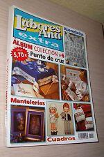 LAS LABORES DE ANA - ALBUM COLECCIÓN - EXTRA Nº 6 - REVISTA PUNTO DE CRUZ