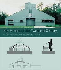Key Architecture: Key Houses of the Twentieth Century : Plans, Sections and...