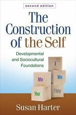 The Construction of the Self : Developmental and Sociocultural Foundations by...