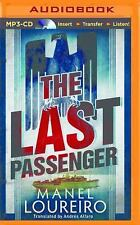 The Last Passenger by Manel Loureiro (2015, MP3 CD, Unabridged)