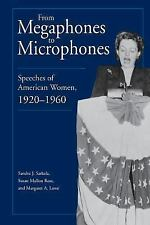 From Megaphones to Microphones: Speeches of American Women, 1920-1960-ExLibrary
