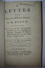 1729 LETTER TO A MEMBER OF PARLIAMENT IN THE NORTH *Lord Townly*London Printing
