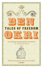 Tales of Freedom by Ben Okri...VGC