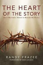 The Heart of the Story: God's Masterful Design to Restore His People - Acceptabl