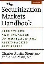 The Securitization Markets Handbook: Structures and Dynamics of Mortgage- and A